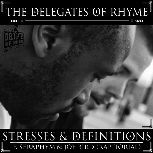 The Delegates Of Rhyme - Stresses & Definition